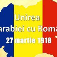 27 martie – Unirea Basarabiei cu România