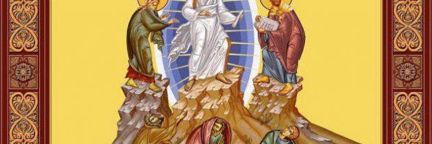 6 august – Schimbarea la Față a Domnului nostru Iisus Hristos